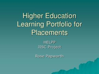 Higher Education Learning Portfolio for Placements