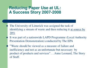 Reducing Paper Use at UL:  A Success Story 2007-2008