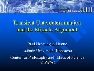Transient Unterdetermination and the Miracle  Argument