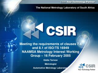 The National Metrology Laboratory of South Africa