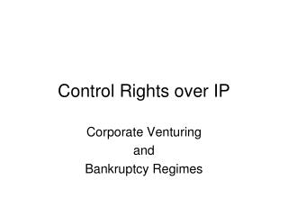 Control Rights over IP