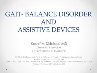 GAIT- BALANCE DISORDER AND  ASSISTIVE DEVICES