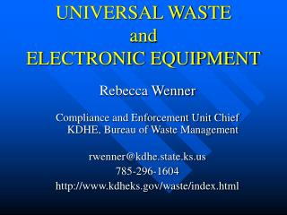 UNIVERSAL WASTE and ELECTRONIC EQUIPMENT