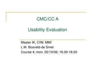 CMC/CC A Usability Evaluation