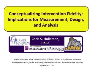 Conceptualizing Intervention Fidelity:  Implications for Measurement, Design, and Analysis