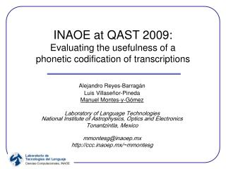 INAOE at QAST 2009: Evaluating the usefulness of a phonetic codification of transcriptions