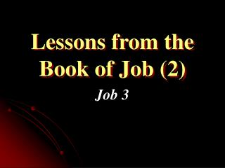 Lessons from the Book of Job (2)