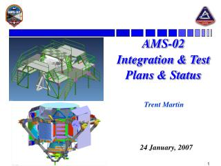 AMS-02 Integration & Test Plans & Status