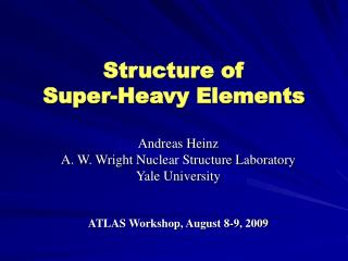 Structure of  Super-Heavy Elements