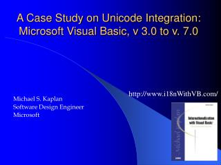 A Case Study on Unicode Integration: Microsoft Visual Basic, v 3.0 to v. 7.0