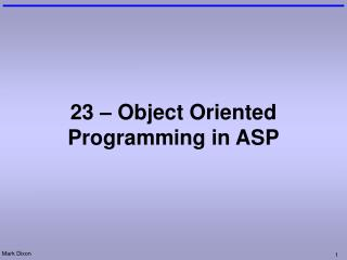 23 – Object Oriented Programming in ASP