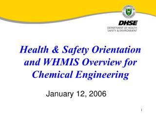 Health  Safety Orientation and WHMIS Overview for Chemical Engineering