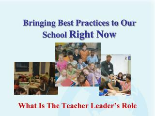 What Is The Teacher Leader's Role