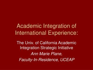 Academic Integration of International Experience: