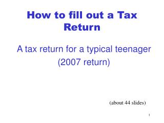 How to fill out a Tax Return