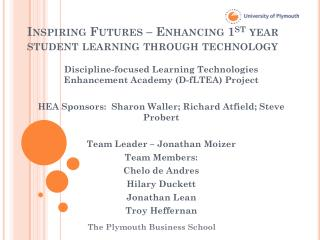 Inspiring Futures – Enhancing 1 st  year student learning through technology