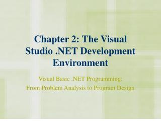 Chapter 2: The Visual Studio .NET Development Environment