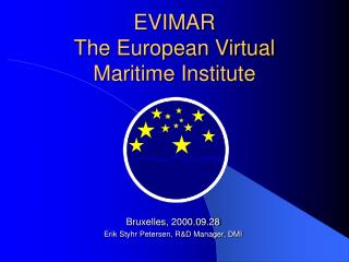 EVIMAR The European Virtual Maritime Institute