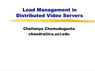 Load Management in Distributed Video Servers