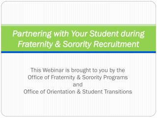 Partnering with Your Student during Fraternity & Sorority Recruitment