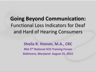 Going Beyond Communication: Functional Loss Indicators for Deaf and Hard of Hearing Consumers