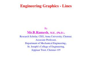 Engineering Graphics - Lines