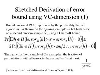 Sketched Derivation of error bound using VC-dimension (1)