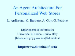 An Agent Architecture For Personalized Web Stores