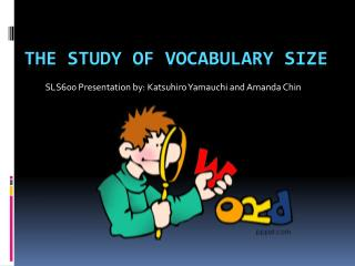 The study of Vocabulary size