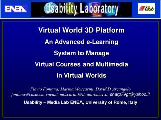 Virtual World 3D Platform An Advanced e-Learning  System to Manage