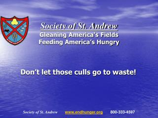 Society of St. Andrew Gleaning America's Fields Feeding America's Hungry