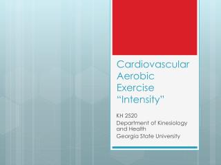 "Cardiovascular Aerobic Exercise ""Intensity"""