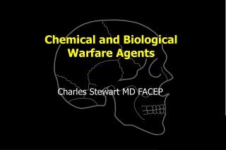 Chemical and Biological Warfare Agents