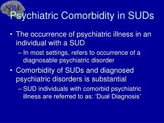 Psychiatric Comorbidity in SUDs