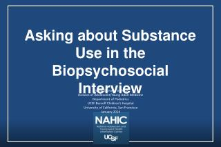Asking about Substance Use in the  Biopsychosocial  Interview