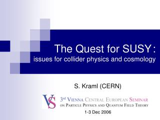 The Quest for SUSY : issues for collider physics and cosmology