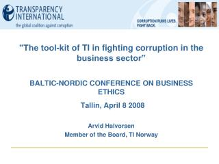"""The tool-kit of TI in fighting corruption in the business sector"""