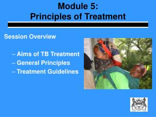 Module 5:  Principles of Treatment