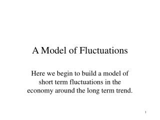 A Model of Fluctuations