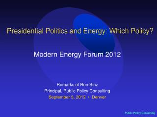 Presidential Politics and Energy: Which Policy?