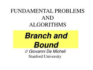 FUNDAMENTAL PROBLEMS AND ALGORITHMS