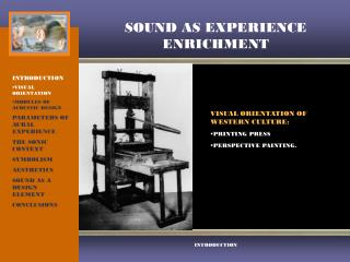 SOUND AS EXPERIENCE ENRICHMENT