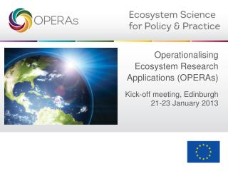 Operationalising Ecosystem Research Applications (OPERAs)