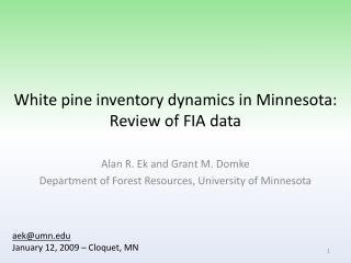 White pine inventory dynamics in Minnesota: Review of FIA data