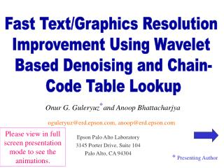 Fast Text/Graphics Resolution  Improvement Using Wavelet  Based Denoising and Chain-