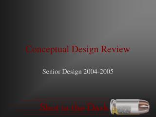 Conceptual Design Review