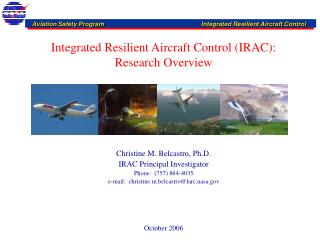 Integrated Resilient Aircraft Control (IRAC): Research Overview