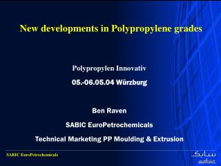 New developments in Polypropylene grades