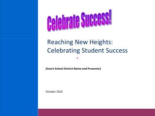 Reaching New Heights: Celebrating Student Success
