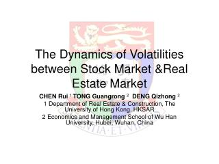The Dynamics of Volatilities between Stock Market &Real Estate Market